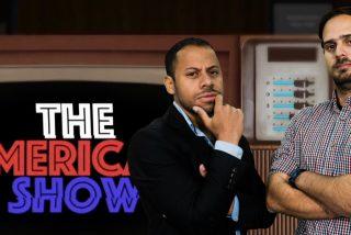 'The American Show': Borrell como contrapeso de Maduro contra EEUU y el nuevo español que chupa asesorando campañas electorales en Latinoamérica