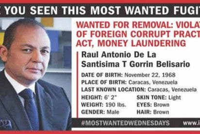 EEUU agrega al magnate chavista Raúl Gorrín a la lista de los fugitivos más buscados